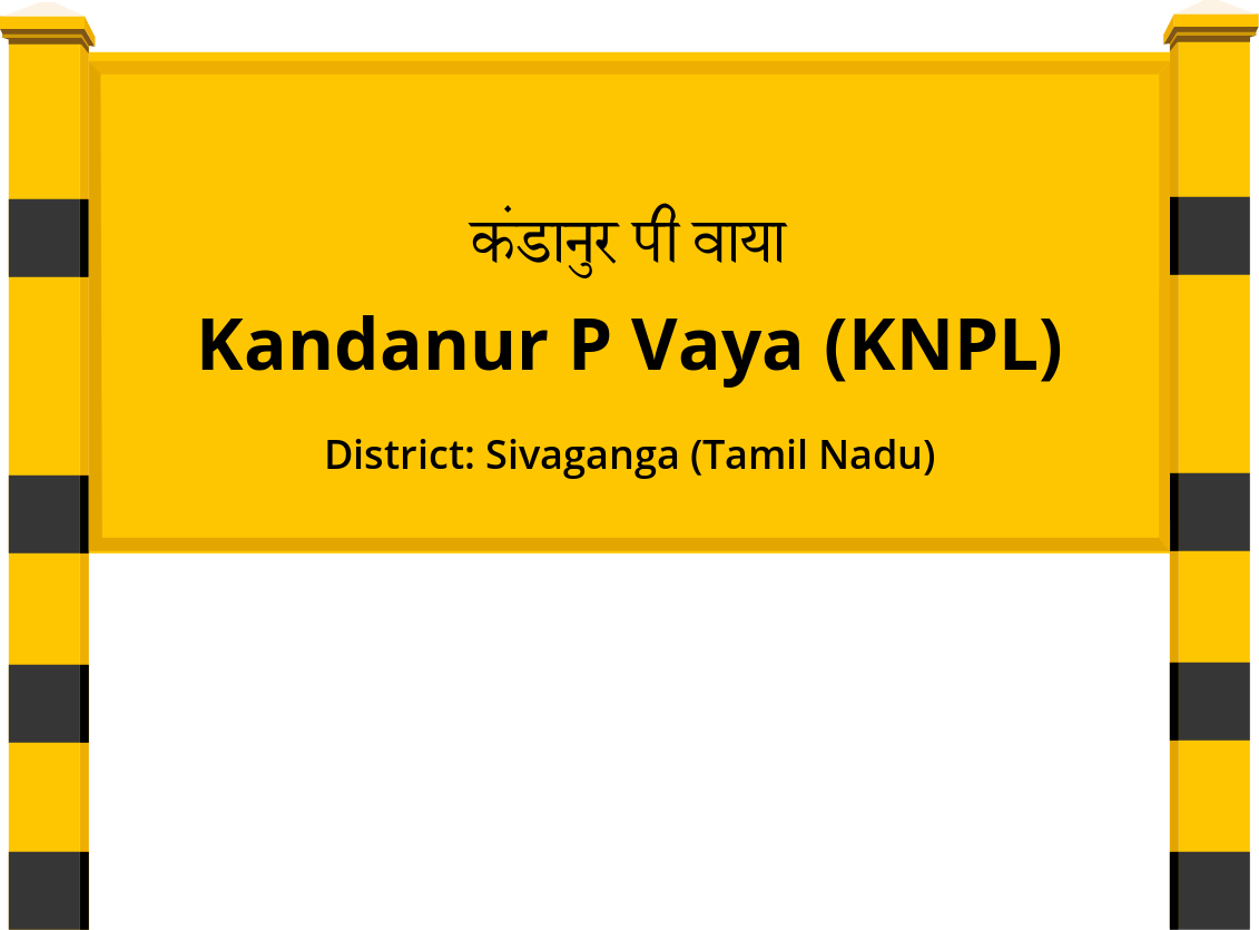 Kandanur P Vaya (KNPL) Railway Station