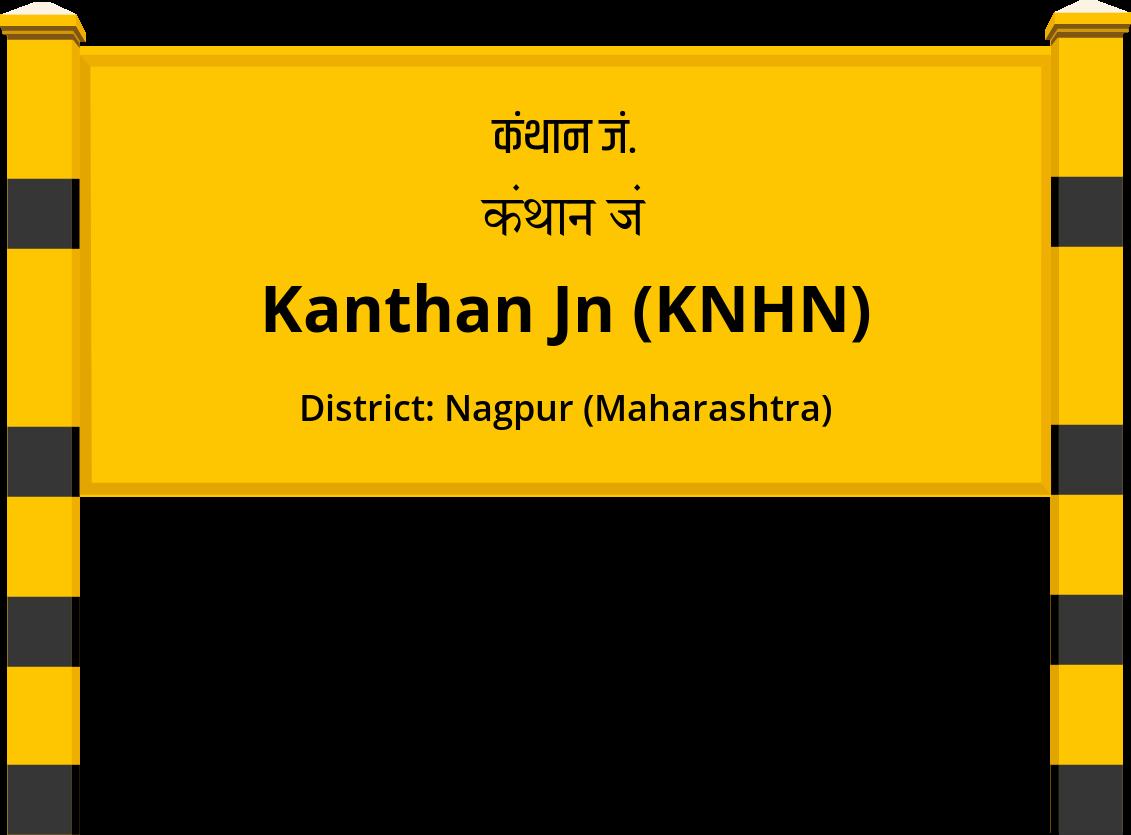 Kanthan Jn (KNHN) Railway Station