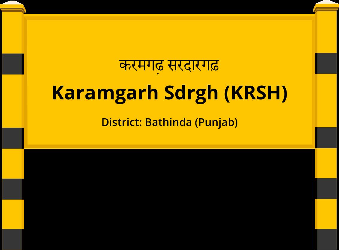 Karamgarh Sdrgh (KRSH) Railway Station
