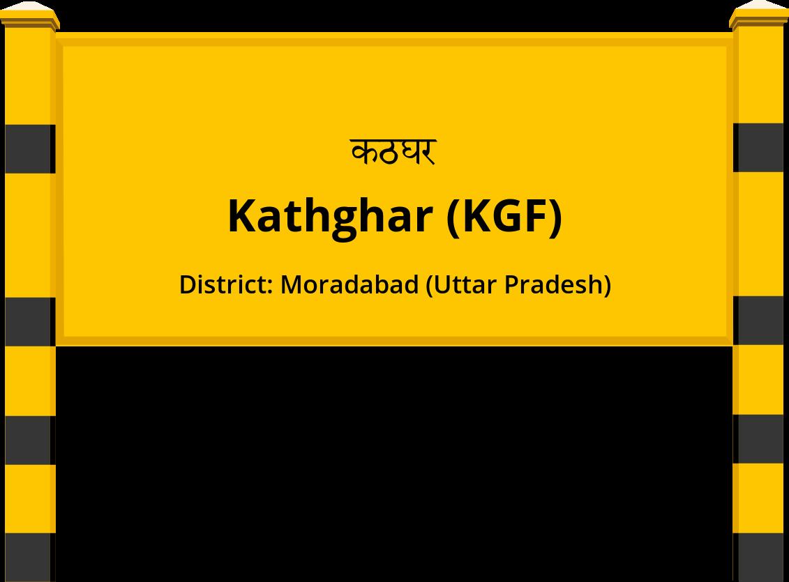 Kathghar (KGF) Railway Station