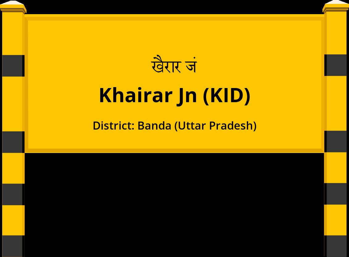 Khairar Jn (KID) Railway Station