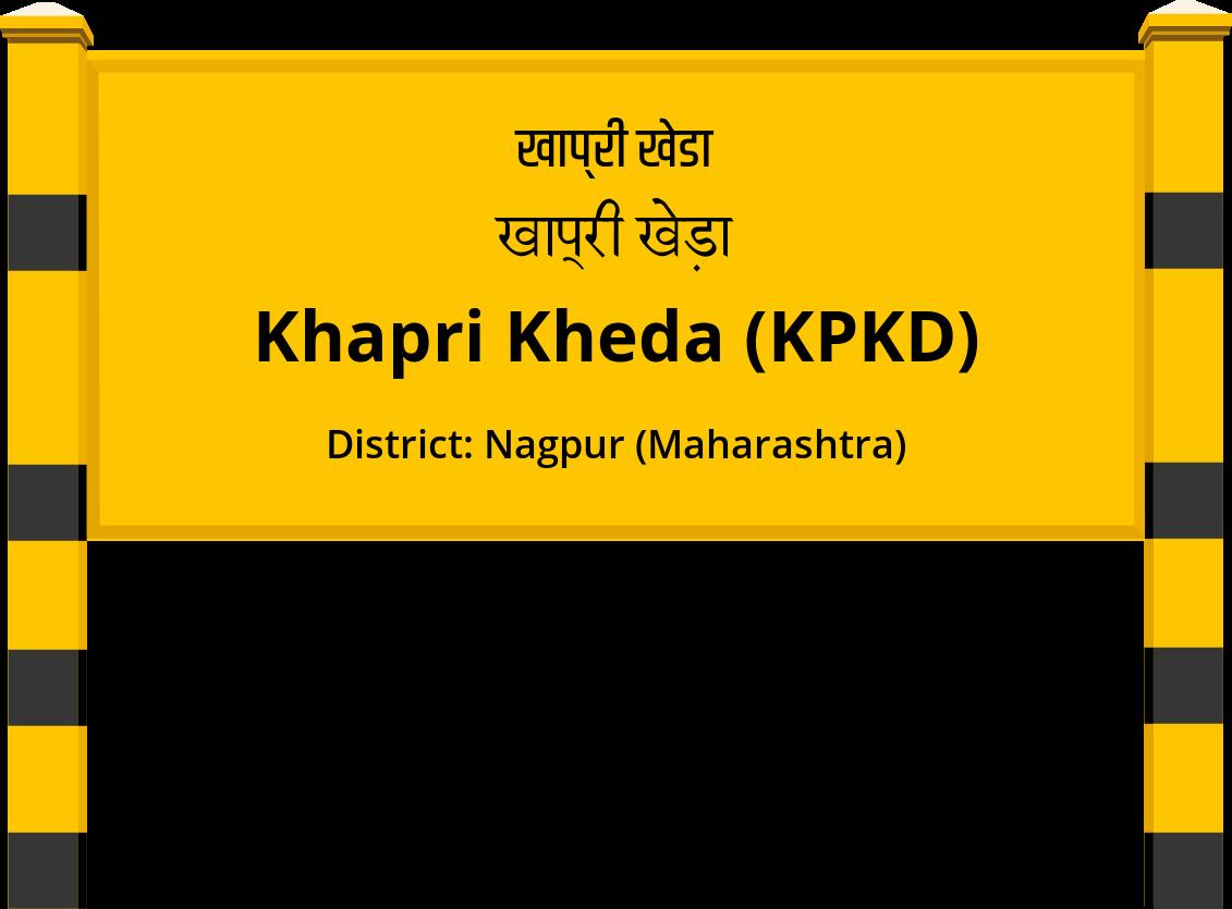 Khapri Kheda (KPKD) Railway Station
