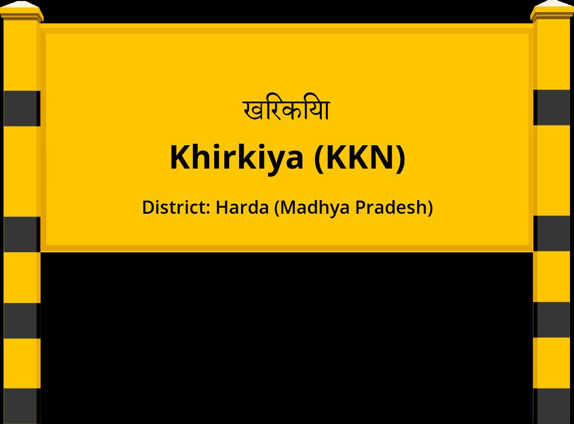 Khirkiya (KKN) Railway Station