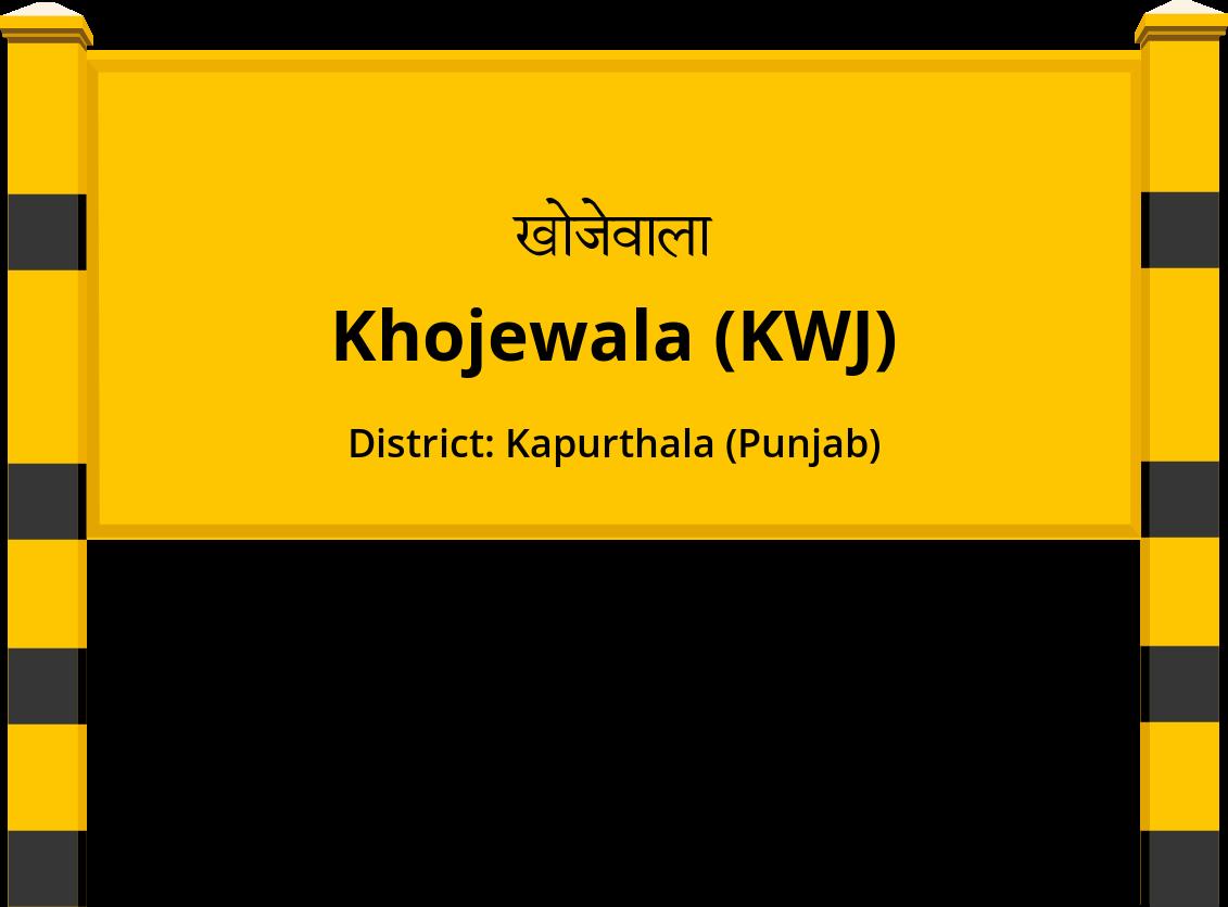 Khojewala (KWJ) Railway Station