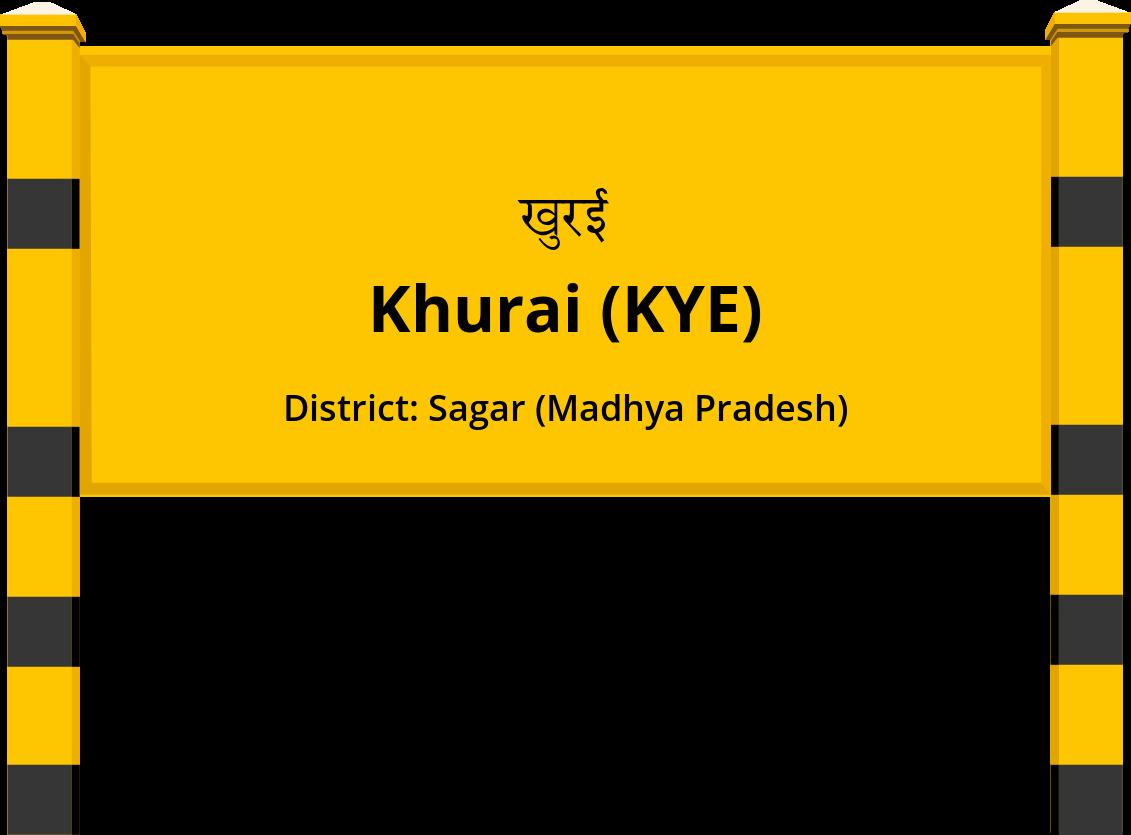 Khurai (KYE) Railway Station