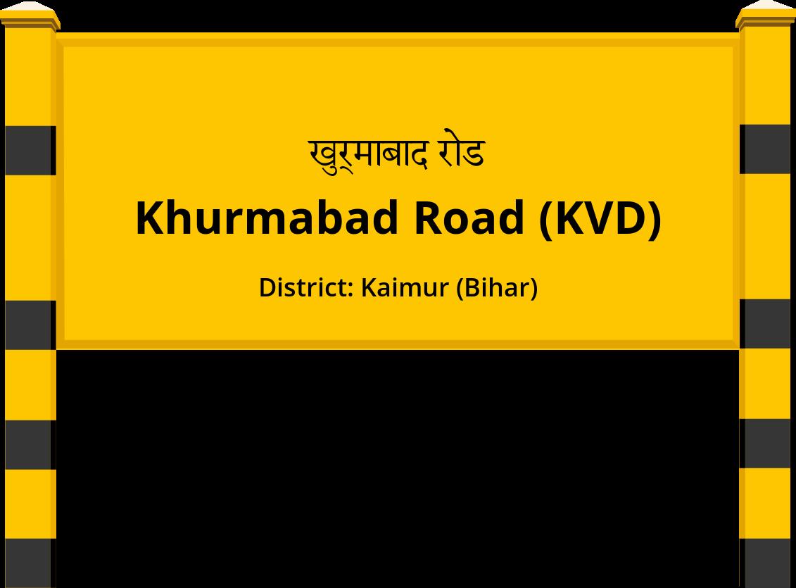 Khurmabad Road (KVD) Railway Station