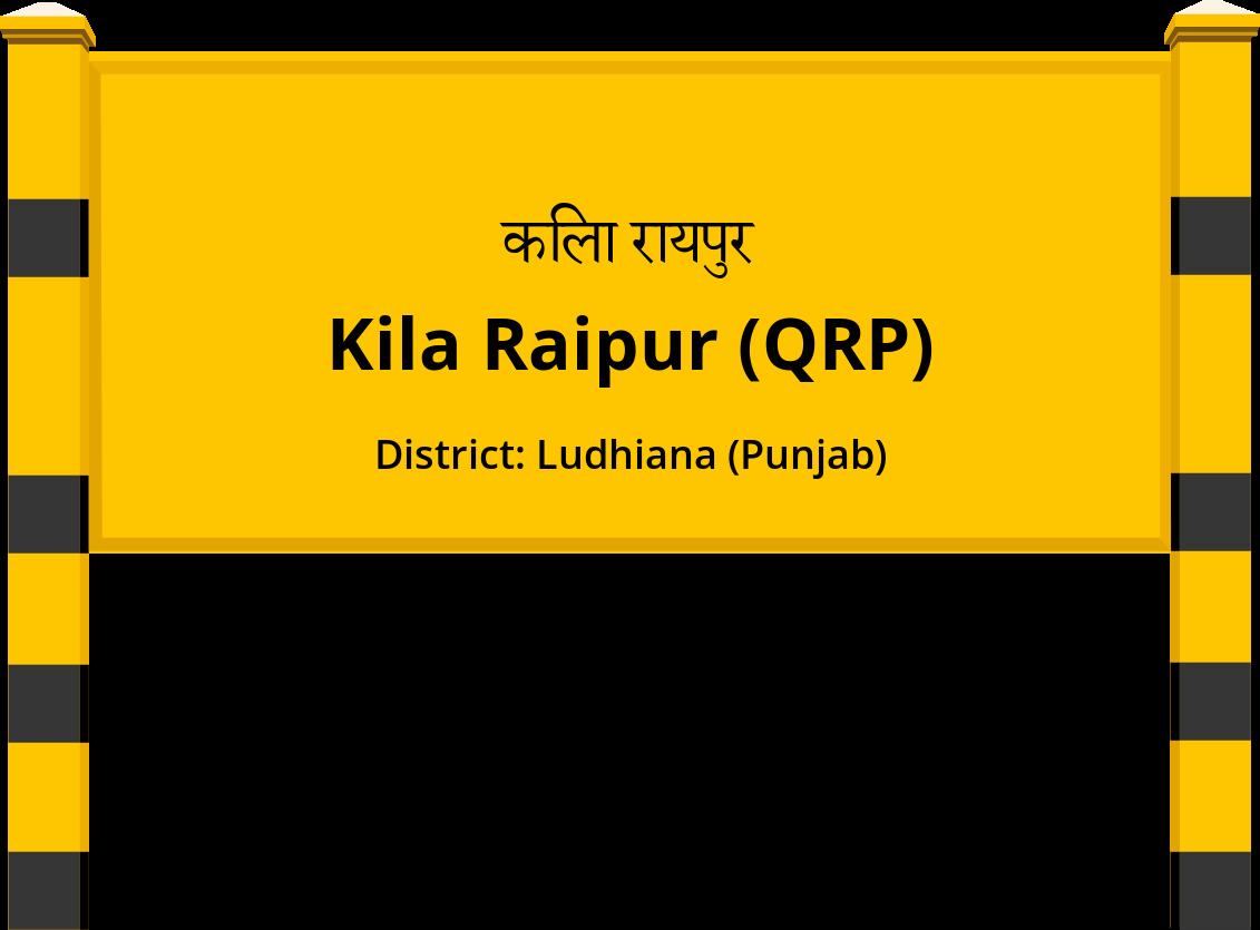Kila Raipur (QRP) Railway Station