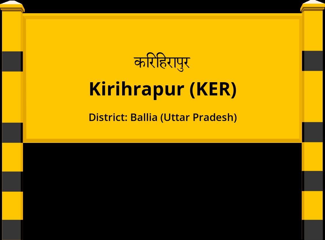 Kirihrapur (KER) Railway Station