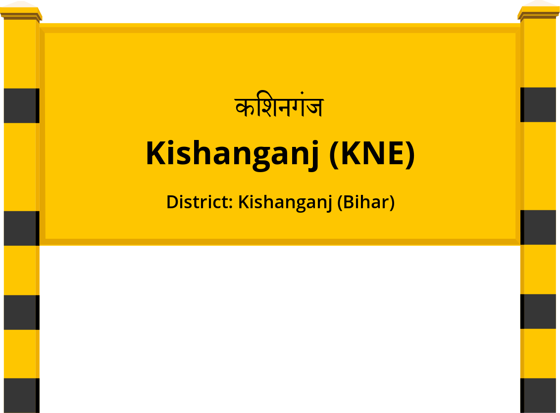 Kishanganj (KNE) Railway Station