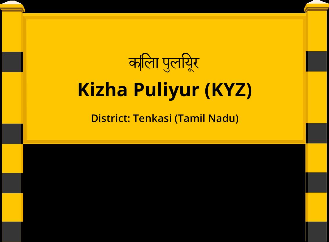 Kizha Puliyur (KYZ) Railway Station