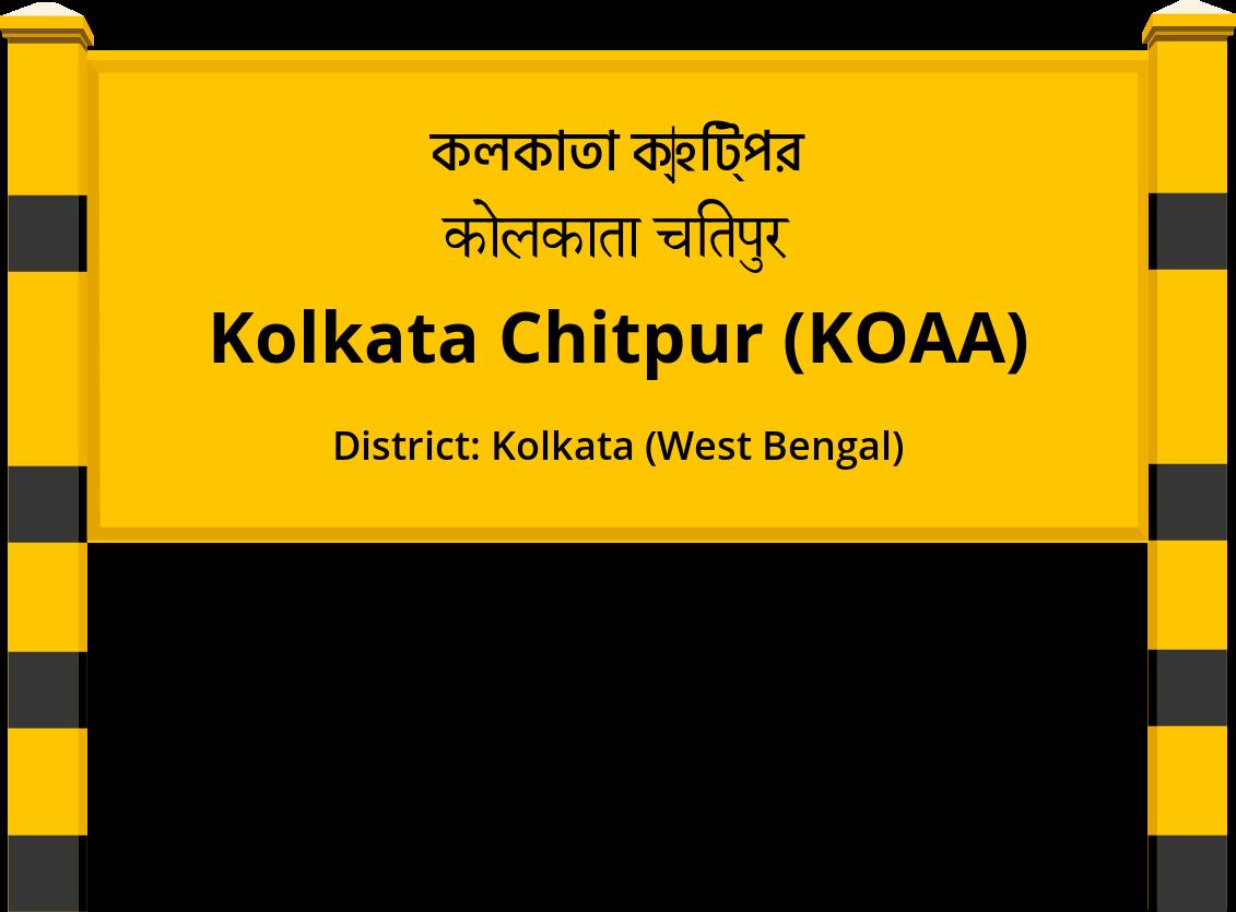 Kolkata Chitpur (KOAA) Railway Station