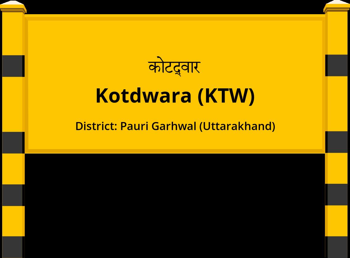 Kotdwara (KTW) Railway Station