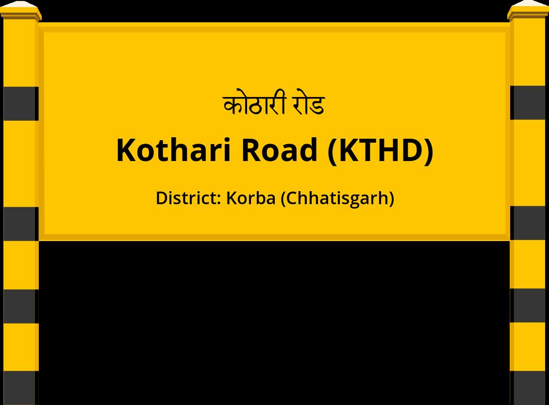 Kothari Road (KTHD) Railway Station
