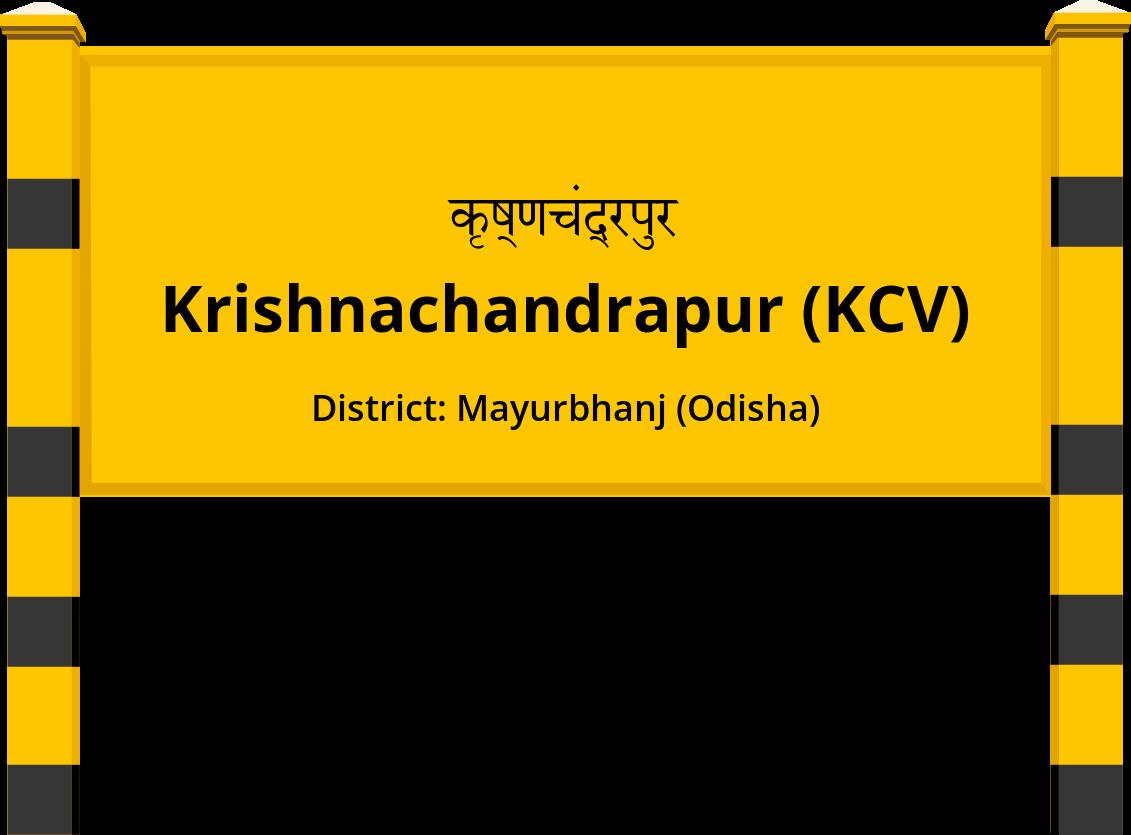 Krishnachandrapur (KCV) Railway Station