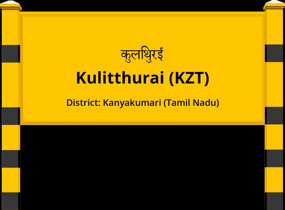 Kulitthurai (KZT) Railway Station
