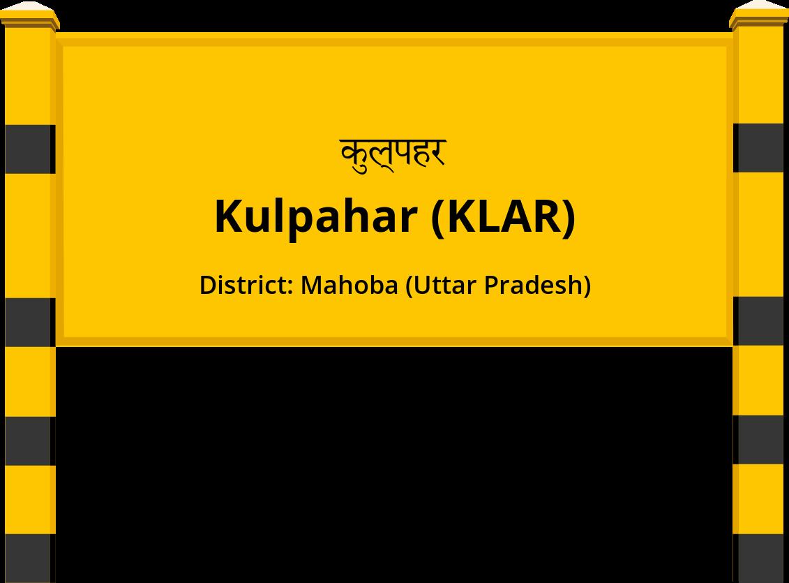 Kulpahar (KLAR) Railway Station