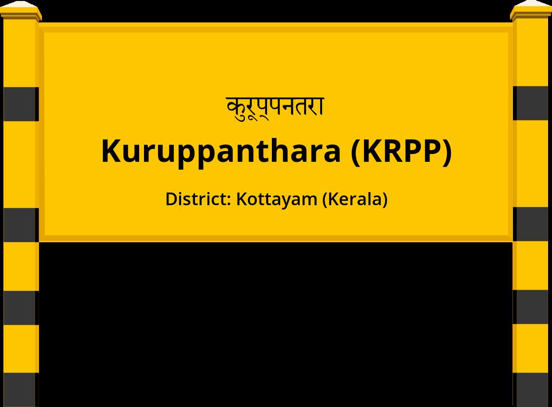 Kuruppanthara (KRPP) Railway Station