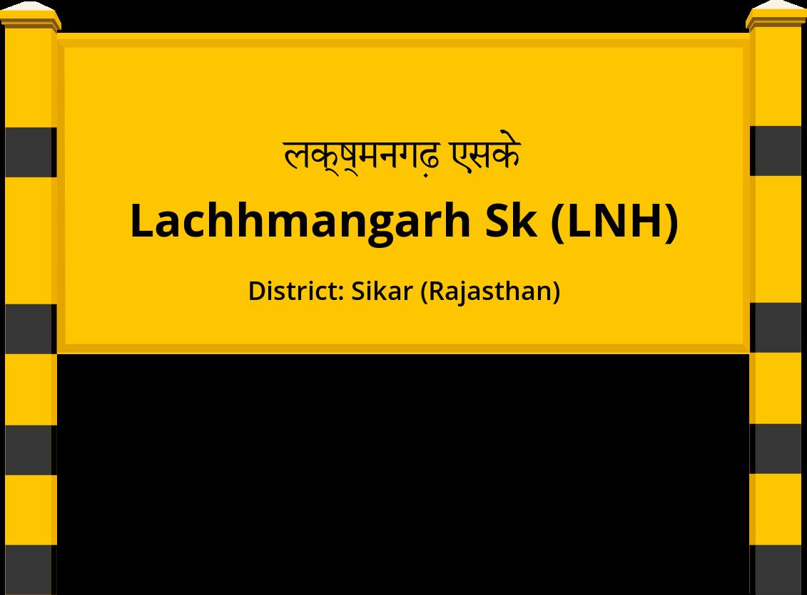 Lachhmangarh Sk (LNH) Railway Station