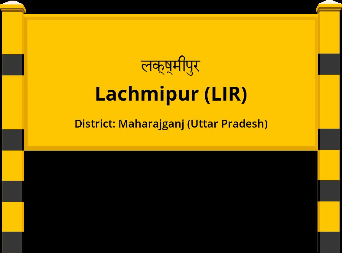 Lachmipur (LIR) Railway Station