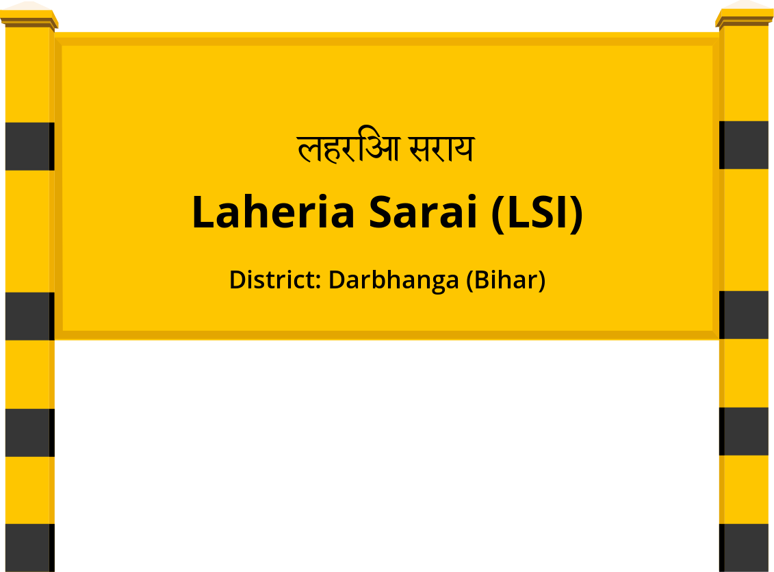 Laheria Sarai (LSI) Railway Station