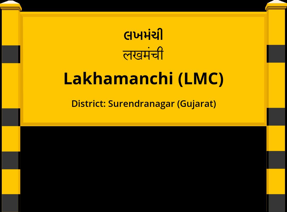 Lakhamanchi (LMC) Railway Station