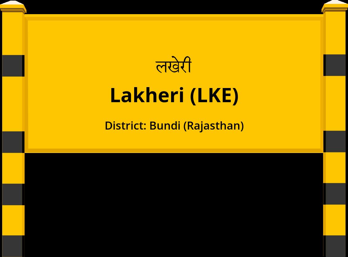 Lakheri (LKE) Railway Station