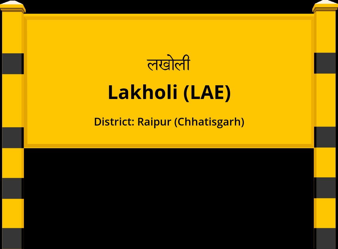 Lakholi (LAE) Railway Station