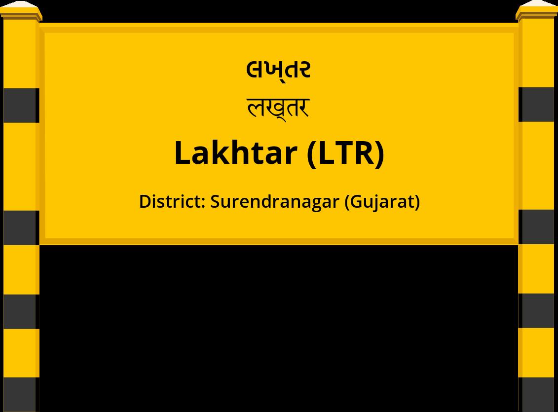Lakhtar (LTR) Railway Station
