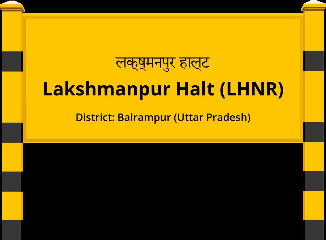 Lakshmanpur Halt (LHNR) Railway Station