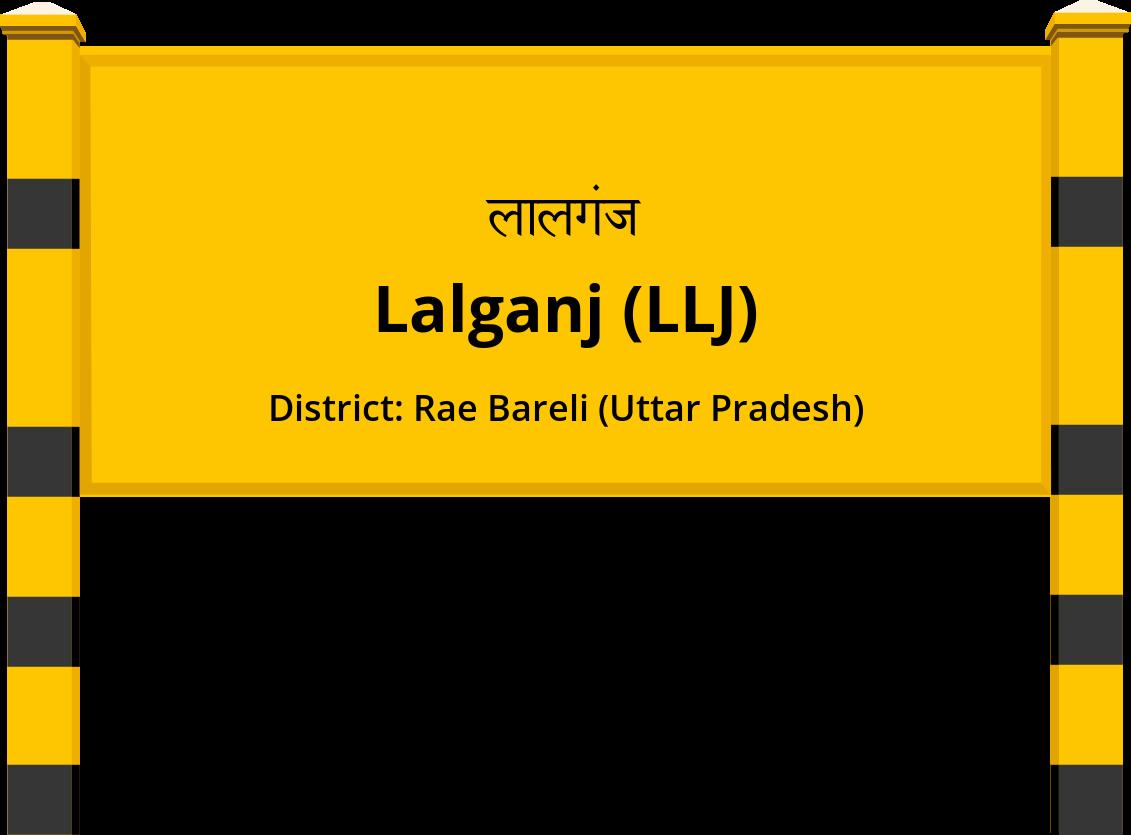 Lalganj (LLJ) Railway Station