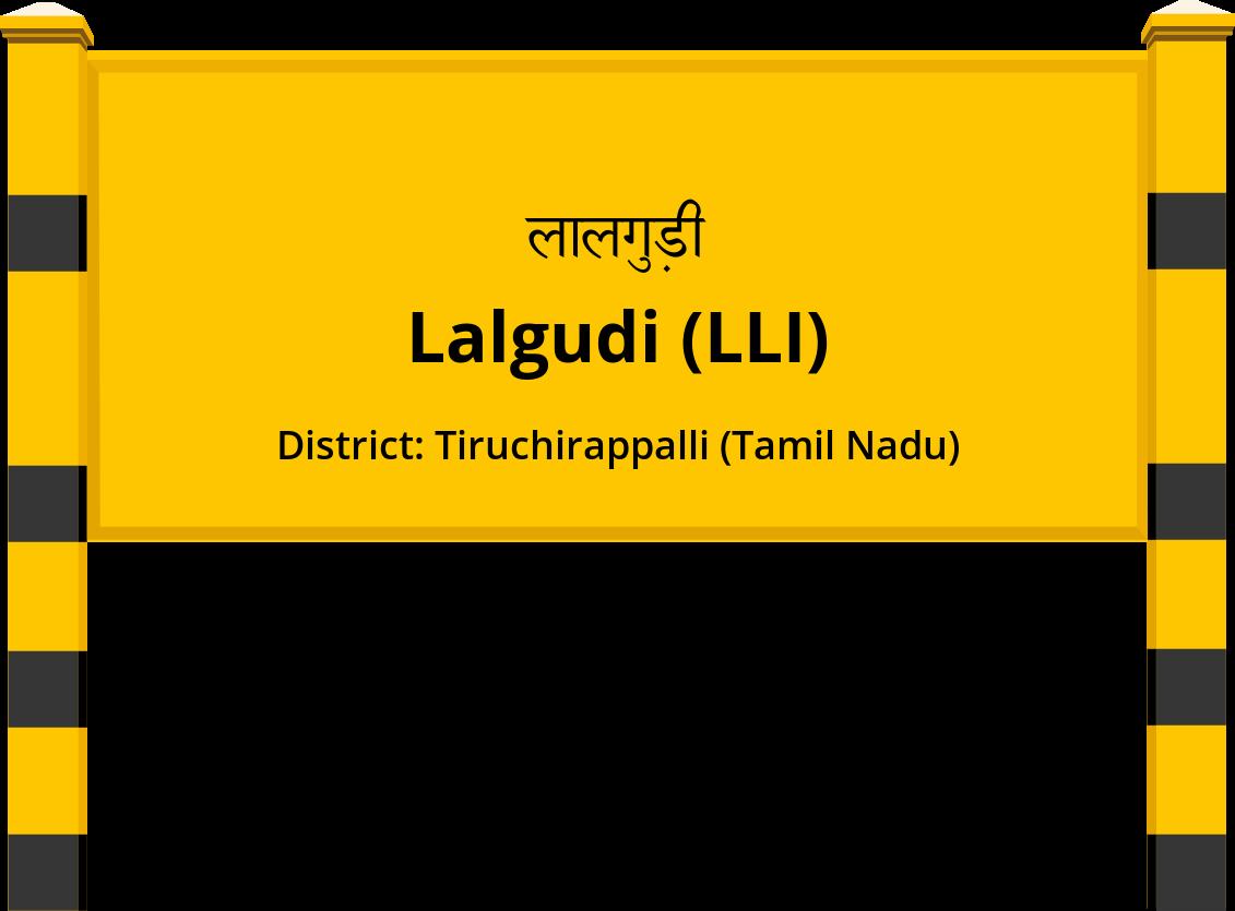 Lalgudi (LLI) Railway Station