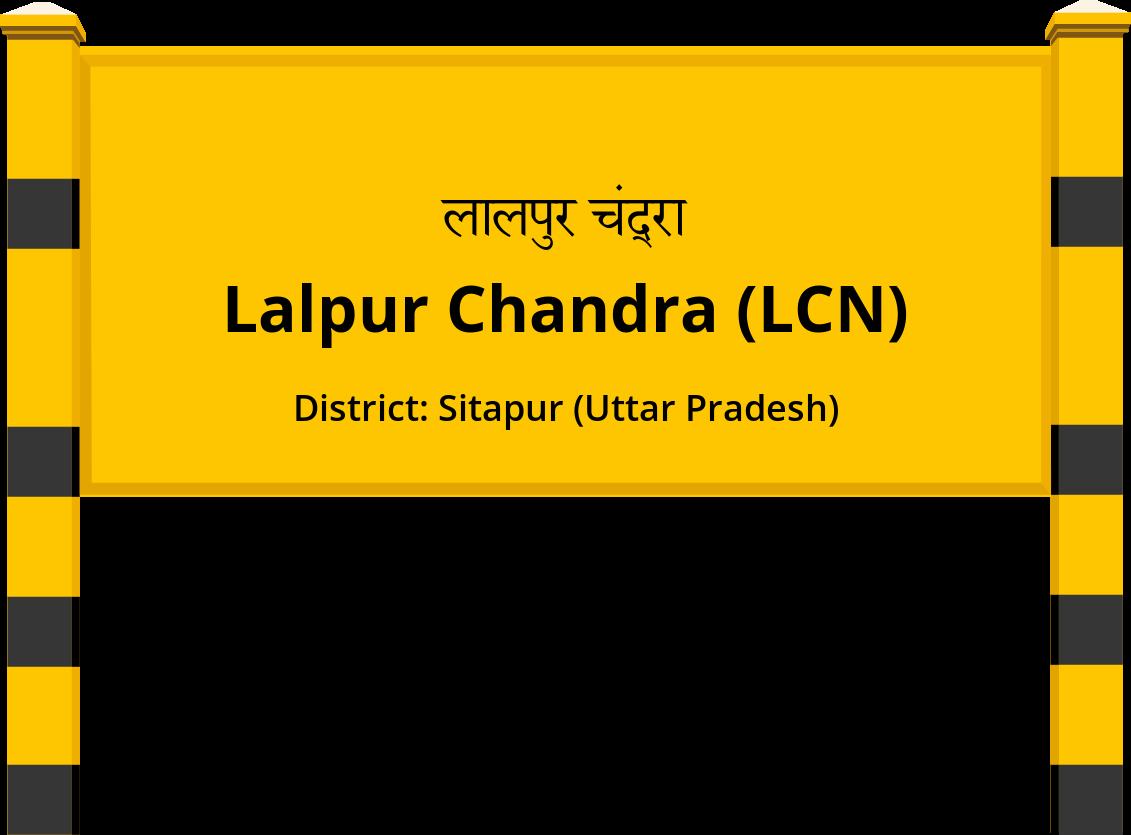 Lalpur Chandra (LCN) Railway Station