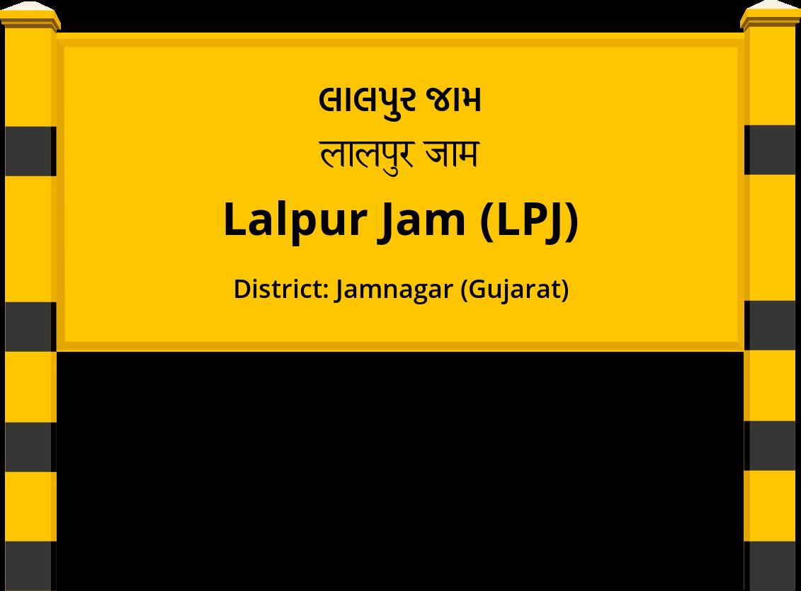 Lalpur Jam (LPJ) Railway Station