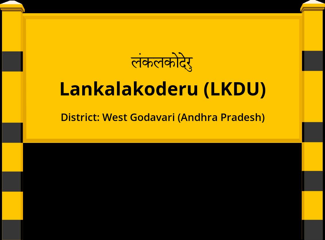 Lankalakoderu (LKDU) Railway Station