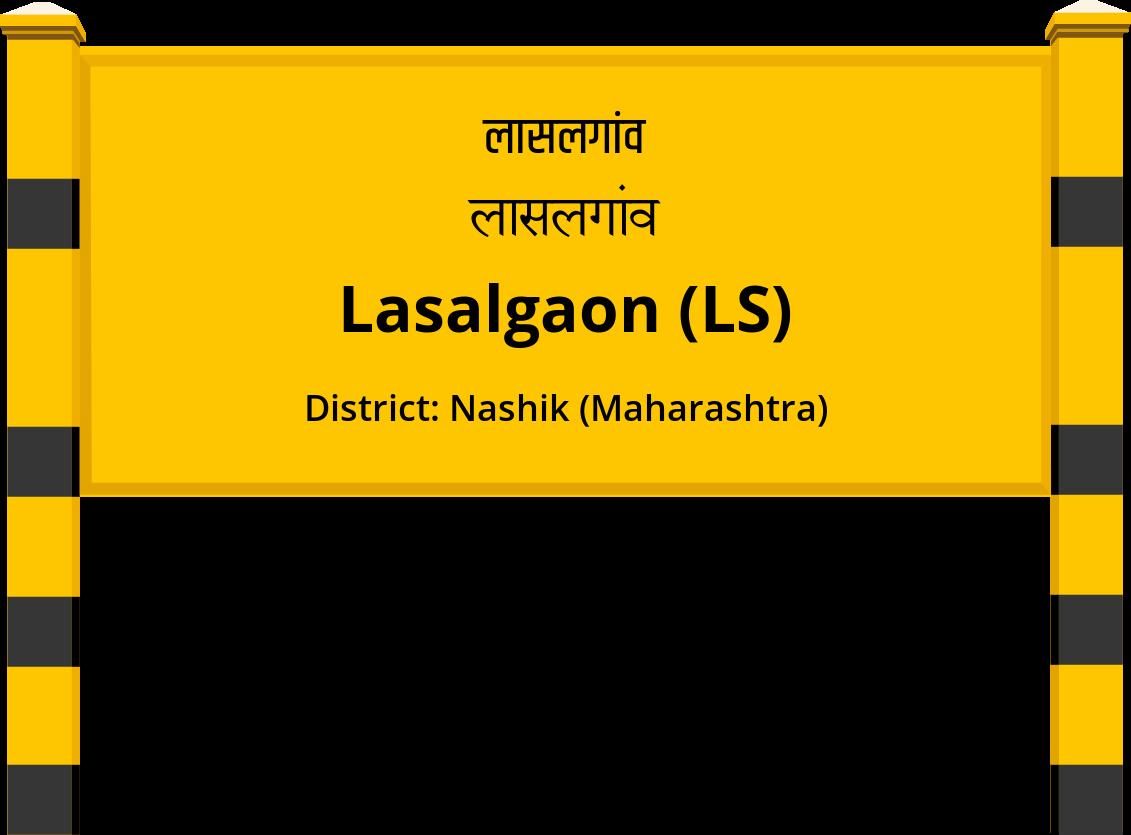 Lasalgaon (LS) Railway Station