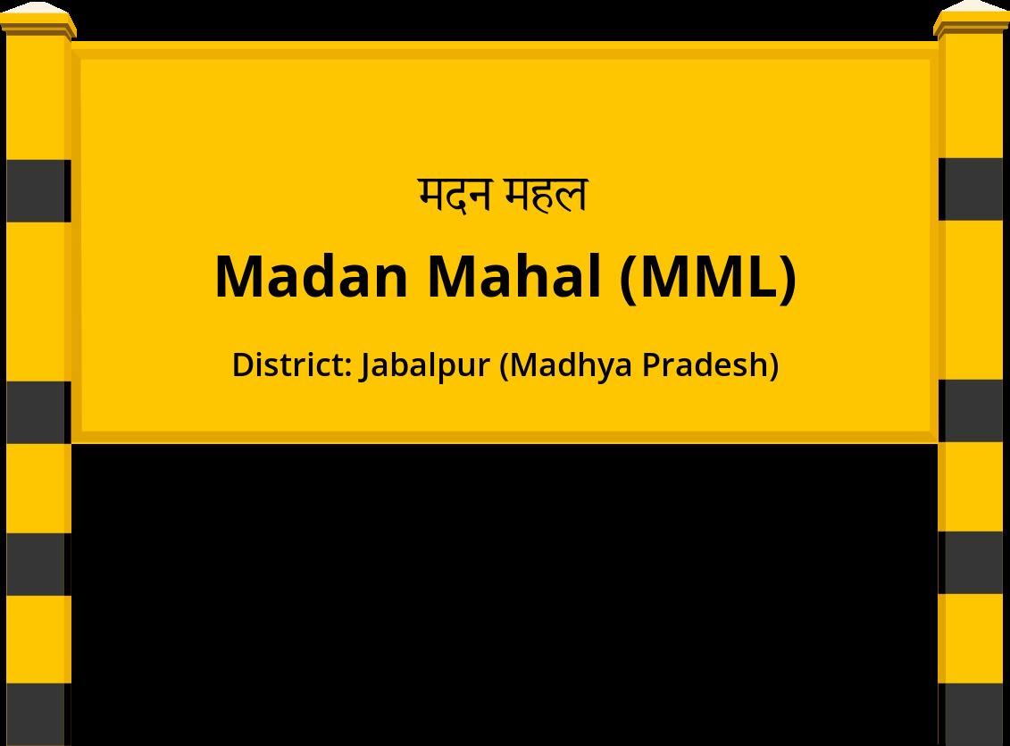 Madan Mahal (MML) Railway Station