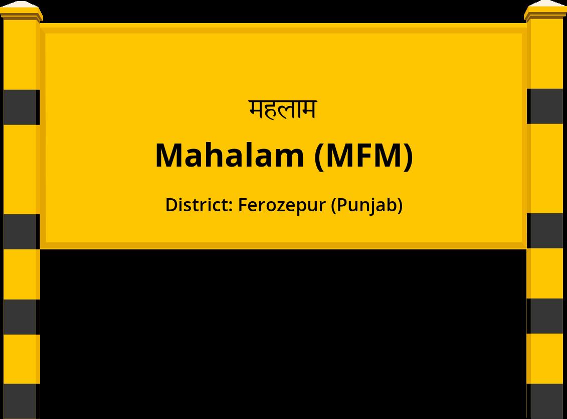 Mahalam (MFM) Railway Station