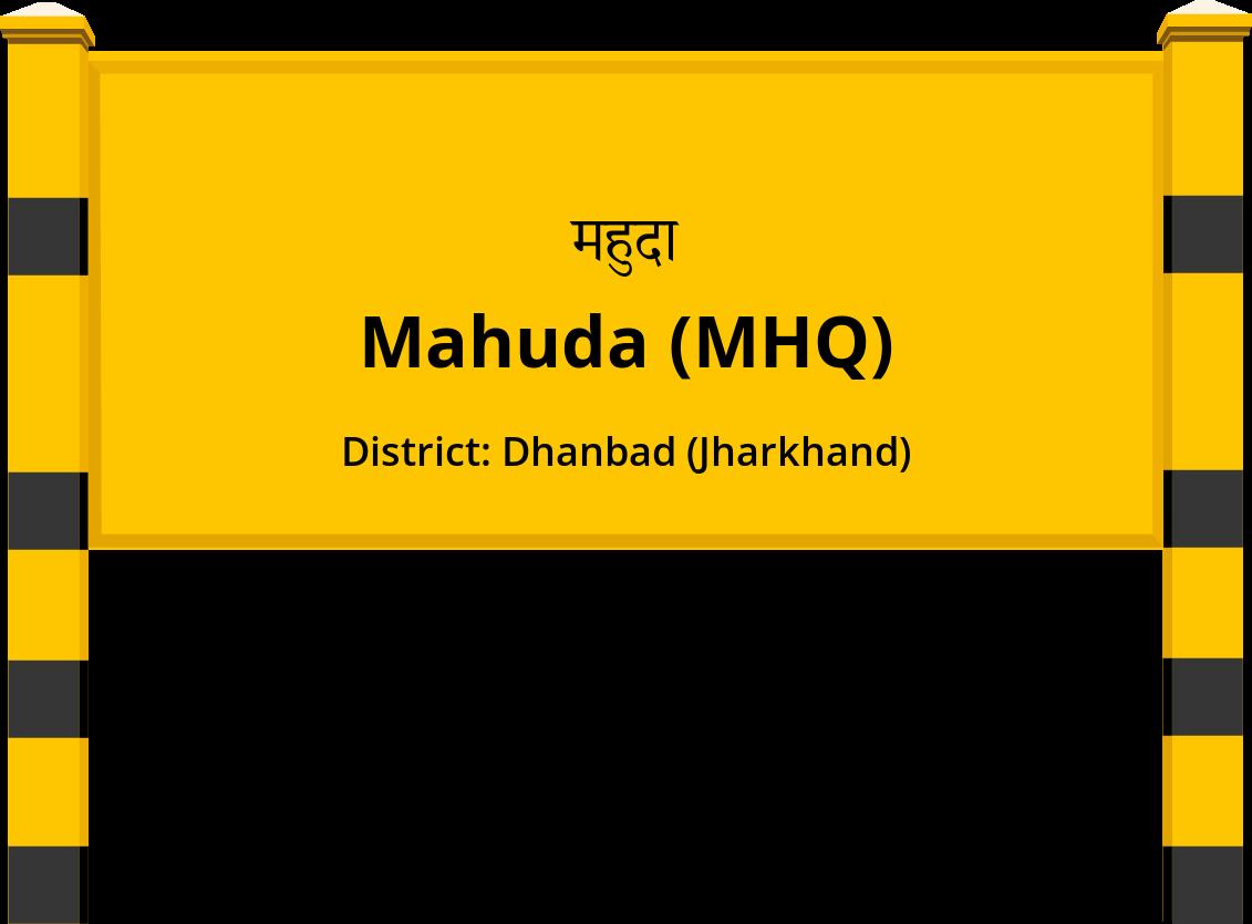 Mahuda (MHQ) Railway Station