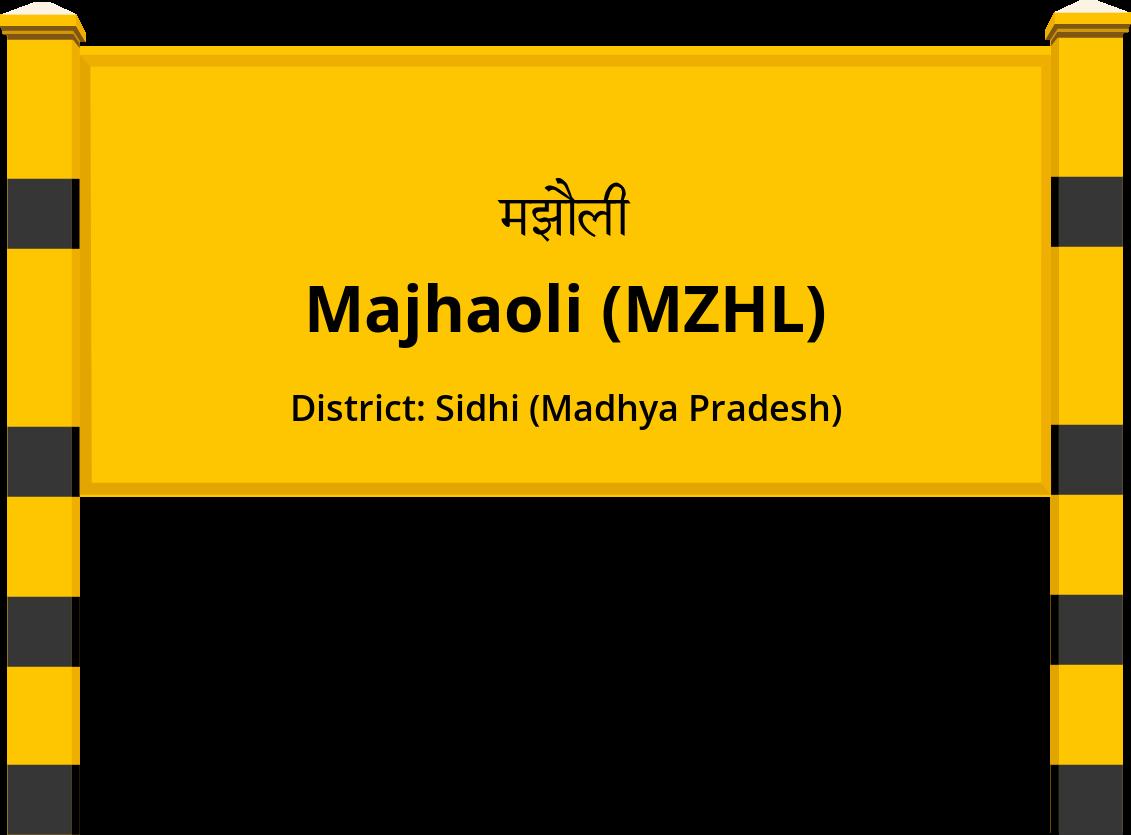 Majhaoli (MZHL) Railway Station
