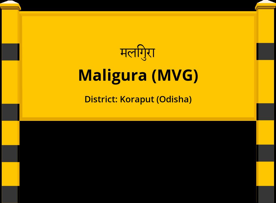 Maligura (MVG) Railway Station