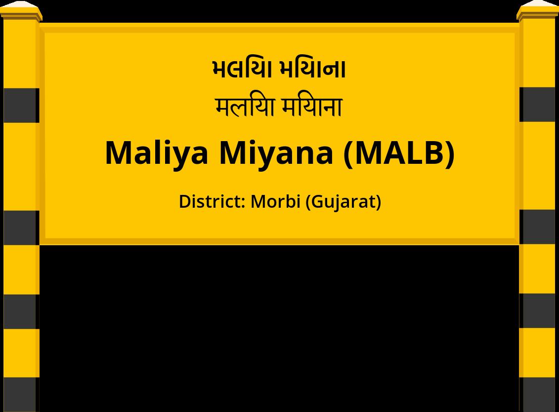 Maliya Miyana (MALB) Railway Station