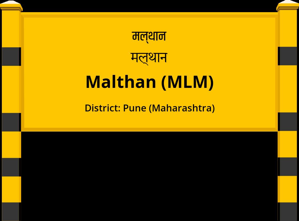 Malthan (MLM) Railway Station