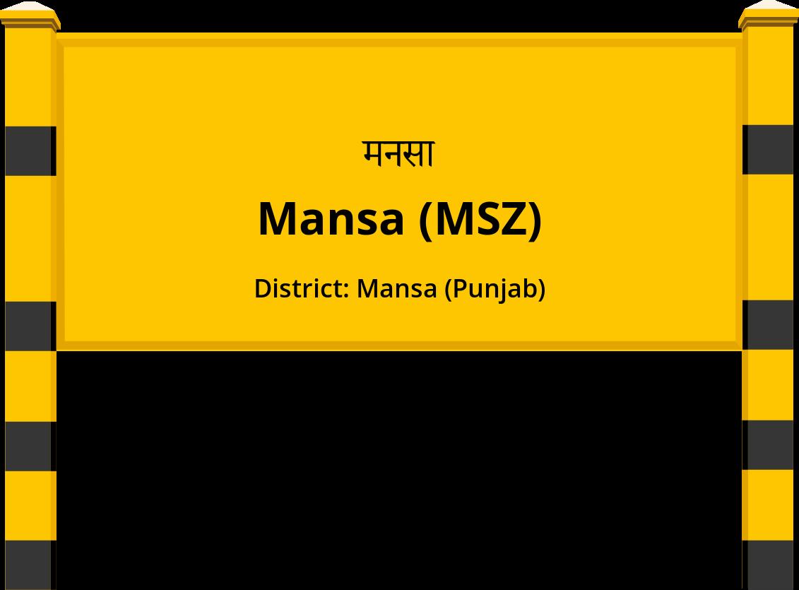 Mansa (MSZ) Railway Station