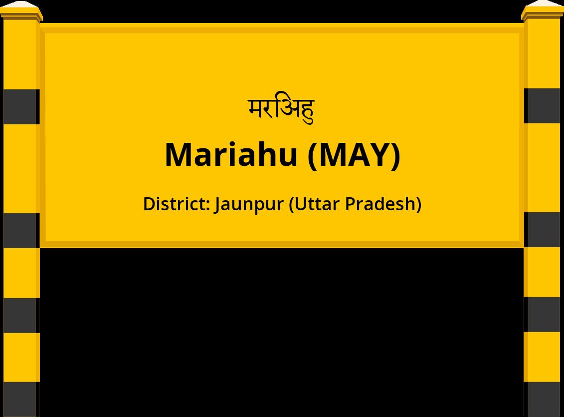 Mariahu (MAY) Railway Station