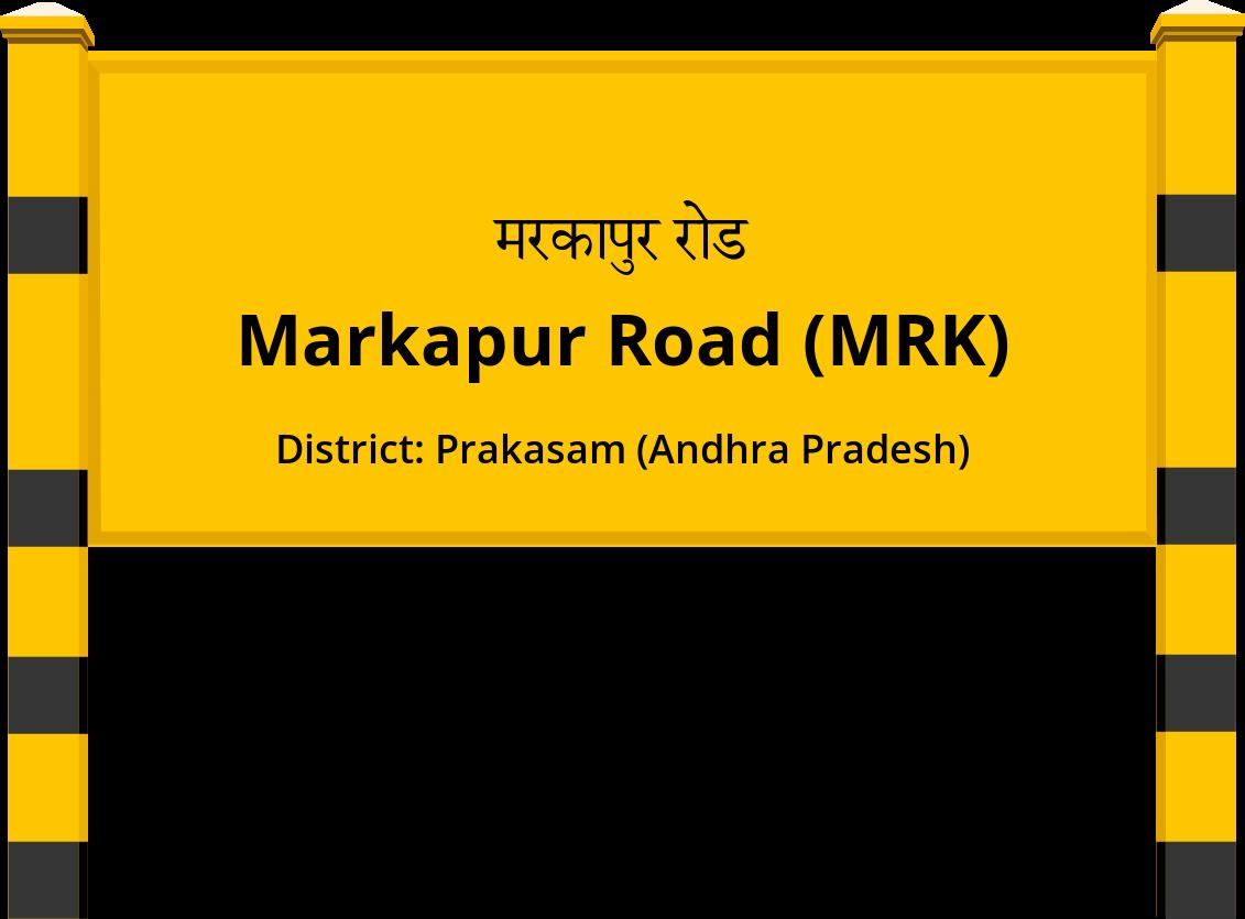 Markapur Road (MRK) Railway Station
