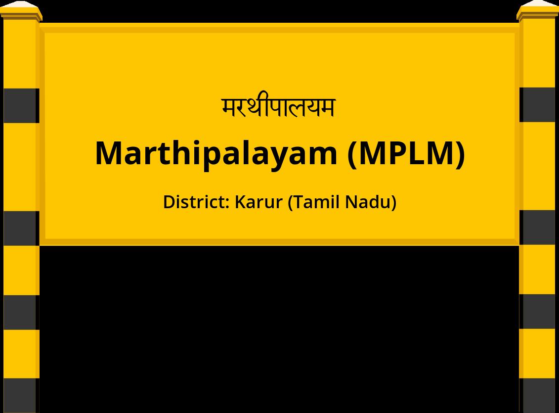 Marthipalayam (MPLM) Railway Station