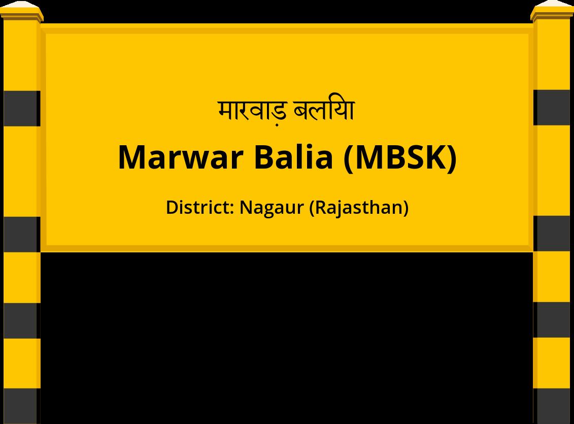 Marwar Balia (MBSK) Railway Station