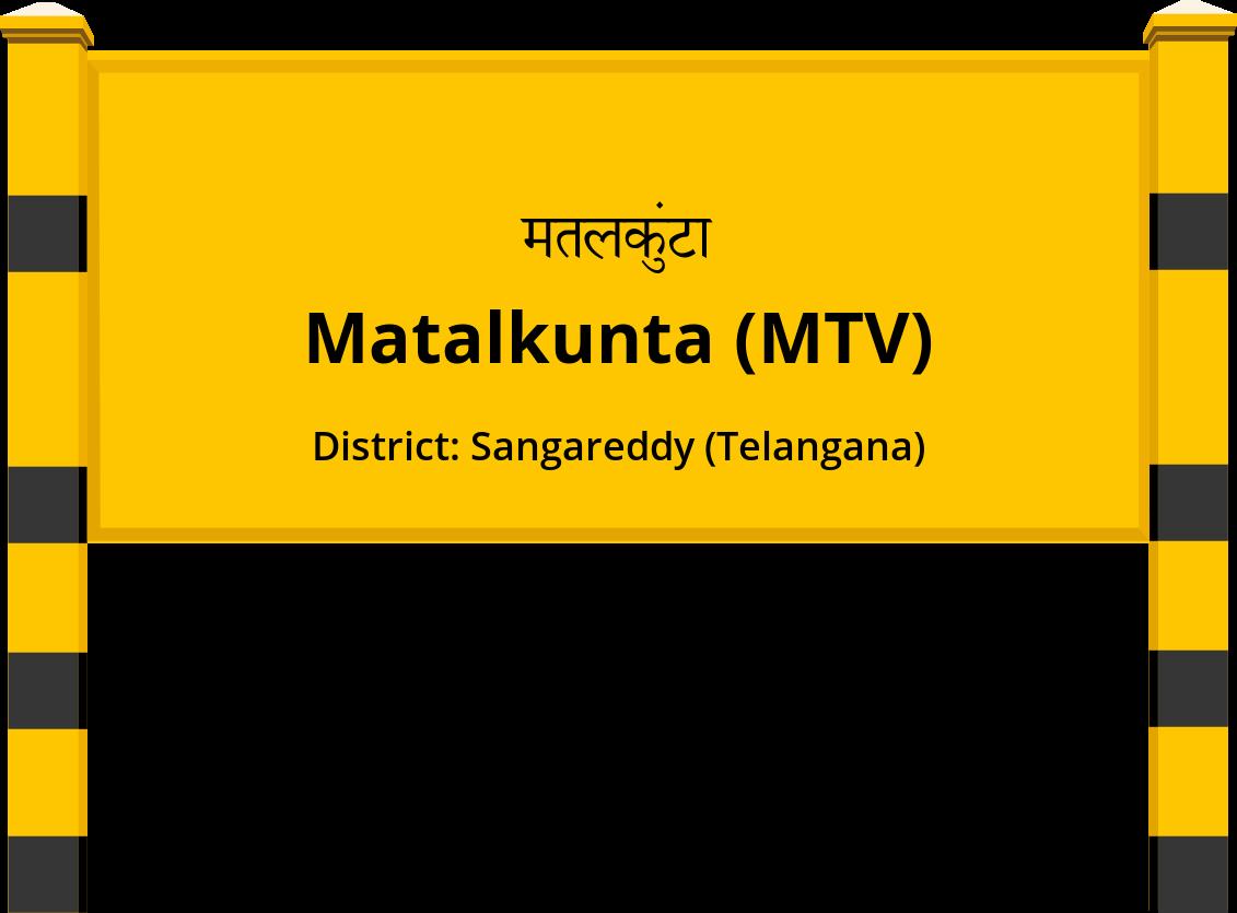 Matalkunta (MTV) Railway Station
