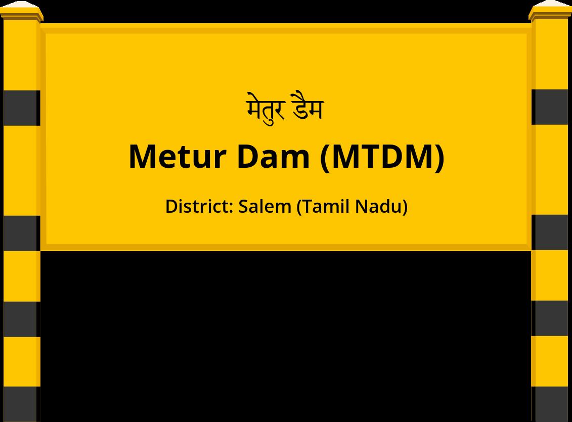Metur Dam (MTDM) Railway Station