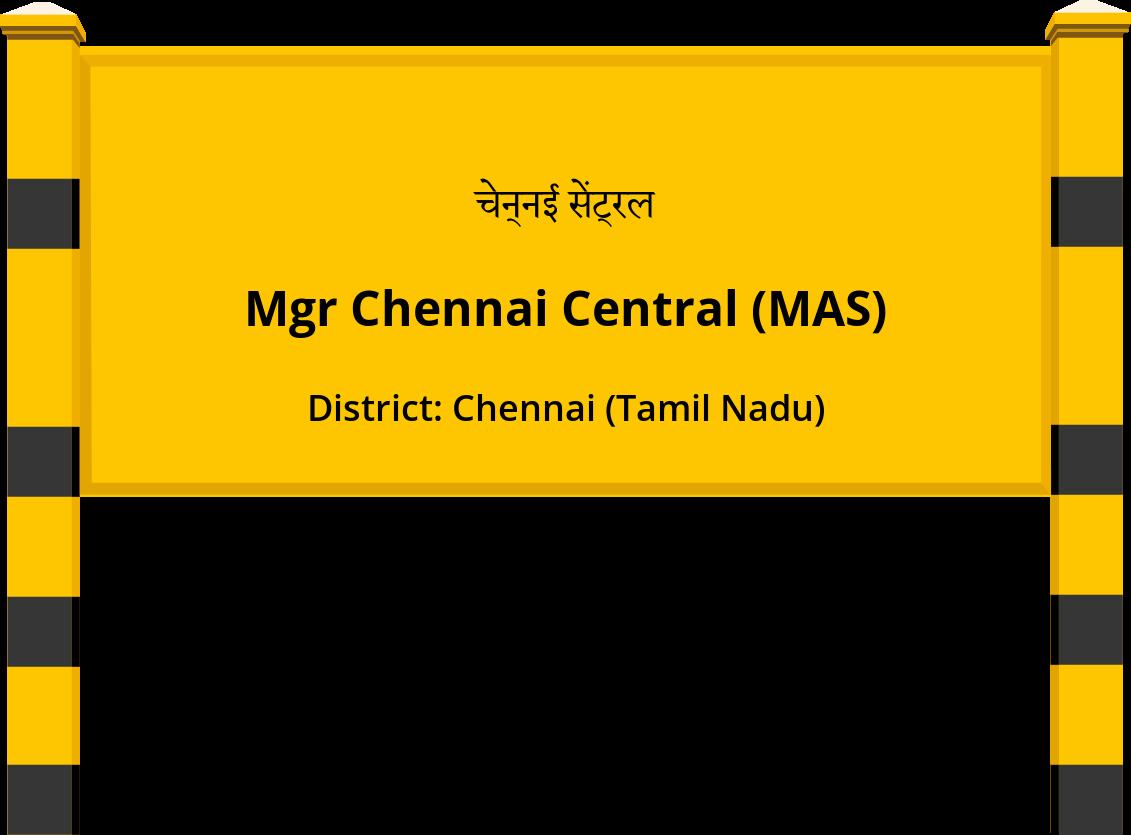 Mgr Chennai Central (MAS) Railway Station